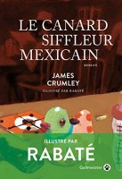 Le canard siffleur mexicain, James Crumley (par Jean-Jacques Bretou)