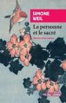 La personne et le sacré, Simone Weil