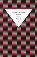 L'étoile Absinthe, Jacques Stephen Alexis