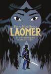 Laomer, La nouvelle histoire de Lancelot du Lac, Pierre-Marie Beaude (par Myriam Bendhif-Syllas)