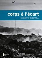 Corps à l'écart, Elisabetta Bucciarelli