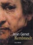 Ekphrasis - à propos de Rembrandt, Jean Genet