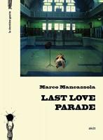 Last Love Parade, Marco Mancassola
