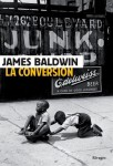 La conversion, James Baldwin
