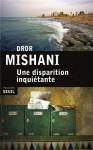 Une disparition inquiétante, Dror Mishani