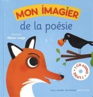 Mon imagier de la poésie, Illustré par Olivier Latyk (Gallimard J) - M. Poeydomenge