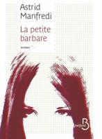 La petite barbare, Astrid Manfredi