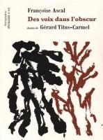 Des voix dans l'obscur,Françoise Ascal