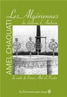 Les Algériennes du château d'Amboise, Amel Chaouati