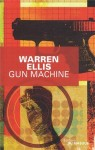 Gun Machine, Warren Ellis