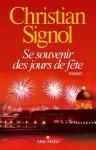 Se souvenir des jours de fête, Christian Signol