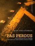 Pas perdus, Jean-Yves Cousseau (par France Burghelle Rey)