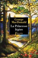 La Princesse légère, George MacDonald (par Yasmina Mahdi)