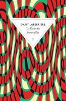 Le Goût des jeunes filles, Dany Laferrière