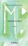 Miniatures, Patricia Castex Menier