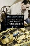 La Fabuleuse découverte de la tombe de Toutânkhamon, Howard Carter (par Matthieu Gosztola)
