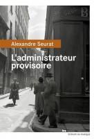 L'administrateur provisoire, Alexandre Seurat