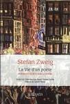 La Vie d'un poète, Stefan Zweig (par Didier Ayres)