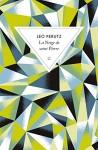La Neige de Saint Pierre, Léo Perutz