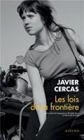 Les lois de la frontière, Javier Cercas