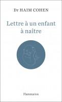 Lettre à un enfant à naître, Haïm Cohen (par Sandrine Ferron-Veillard)