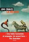 La Mélodie, Jim Crace