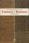 Casanova-Rousseau, Lectures croisées, Dir. Jean-Christophe Igalens, Érik Leborgne (par Matthieu Gosztola)