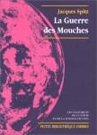 La Guerre des Mouches, Jacques Spitz