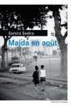 Majda en août, Samira Sedira