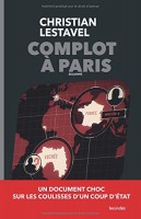Complot à Paris, Christian Lestavel