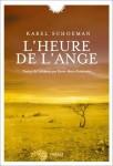 L'Heure de l'ange, Karel Schoeman (par Stéphane Bret)