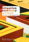 La trilogie babylonienne, Sébastien Doubinsky