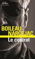 Le contrat,  Boileau-Narcejac (Folio) - JJ. Bretou