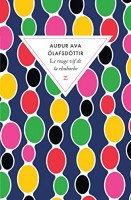Le rouge vif de la rhubarbe, Audur Ava Olafsdottir
