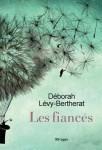 Les Fiancés, Déborah Lévy-Bertherat