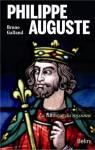 Philippe-Auguste, Le bâtisseur de royaume, Bruno Galland