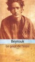 Le griot de l'émir, Beyrouk