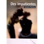 Des impatientes, Sylvain Pattieu