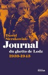 Journal du ghetto de Lodz, 1939-1943, Dawid Sierakowiak