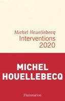 Interventions 2020, Michel Houellebecq (par Gilles Banderier)