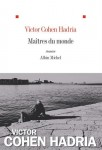 Maîtres du monde, Victor Cohen-Hadria