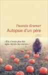 Autopsie d'un père, Pascale Kramer
