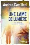 Une lame de lumière, Andréa Camilleri