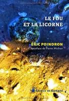 Le Fou et la Licorne, Éric Poindron (par Philippe Chauché)
