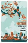 Les douze tribus d'Hattie, Ayana Mathis (par Sandrine Ferron-Veillard)