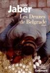 Les druzes de Belgrade, Rabee Jaber