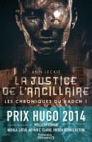 La Justice de l'Ancillaire (Les Chroniques du Radch tome 1), Ann Leckie