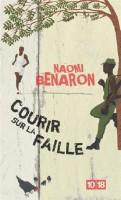 Courir sur la faille, Naomi Benaron