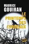 Le printemps des corbeaux, Maurice Gouiran