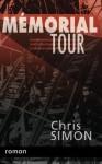 Le dark tourisme - Memorial Tour, Chris Simon